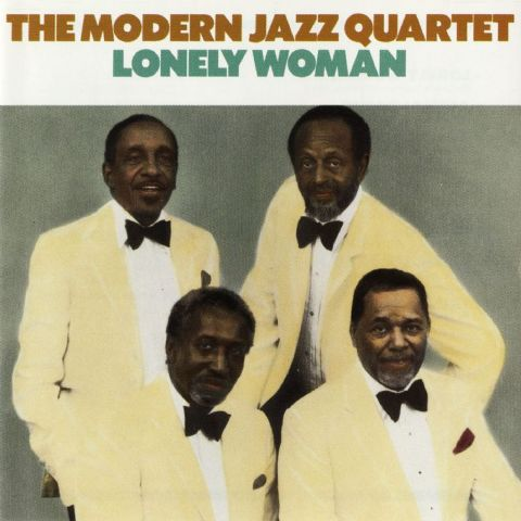 Lonely Woman - The Modern Jazz Quartet