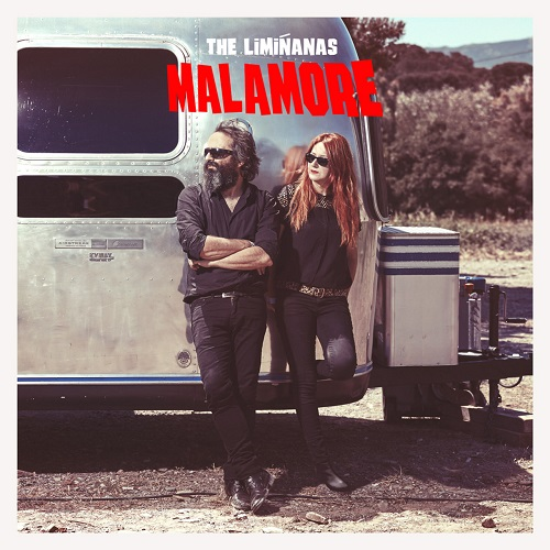 Malamore - The Limiñanas