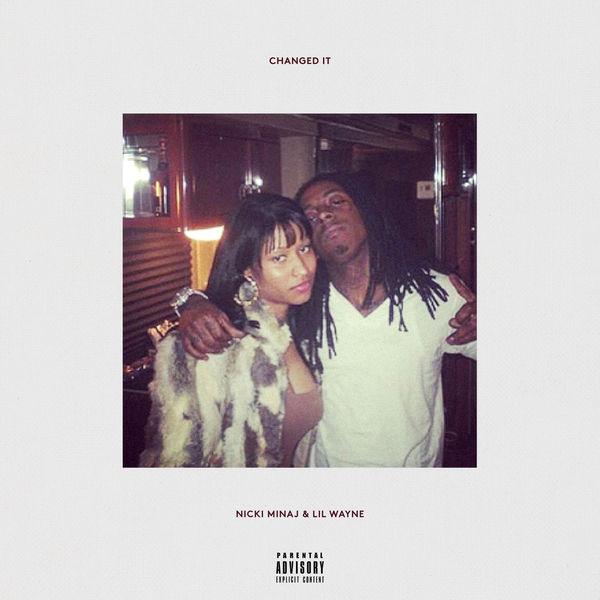 Changed It (Single) - Nicki Minaj -  Lil Wayne