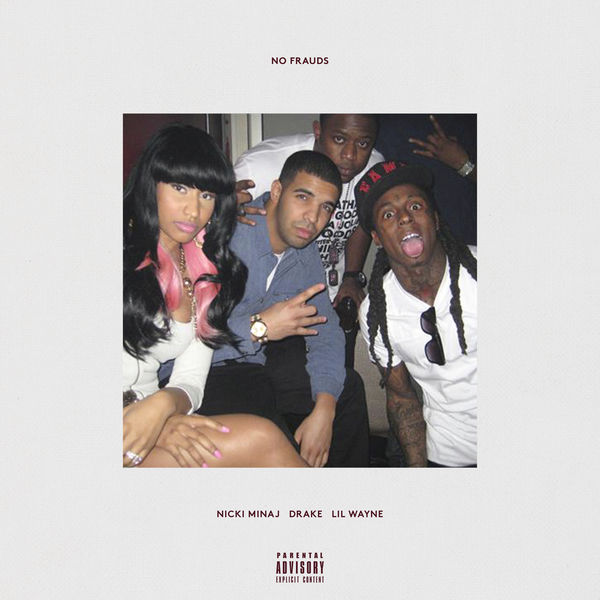 No Frauds (Single) - Nicki Minaj -  Drake -  Lil Wayne