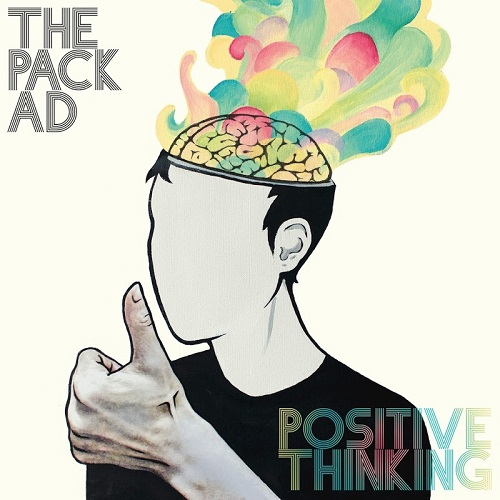 Positive Thinking - The Pack A.D.