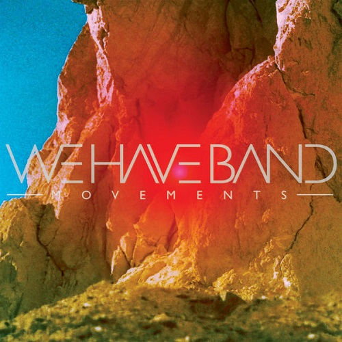 Movements - We Have Band