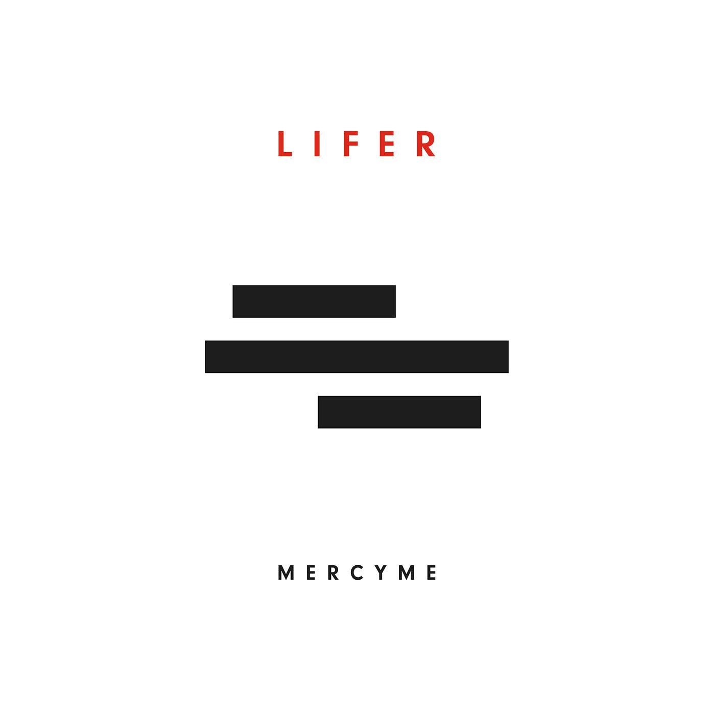 Lifer - MercyMe