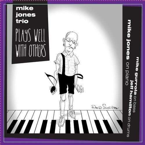 Plays Well With Others - Mike Jones