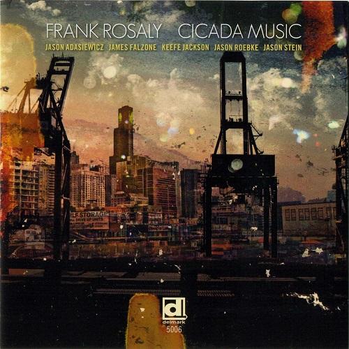 Cicada Music - Frank Rosaly