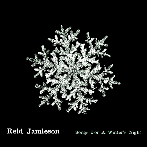 Songs For A Winter's Night - Reid Jamieson