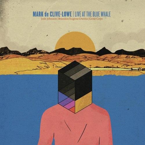 Live At The Blue Whale - Mark de Clive-Lowe