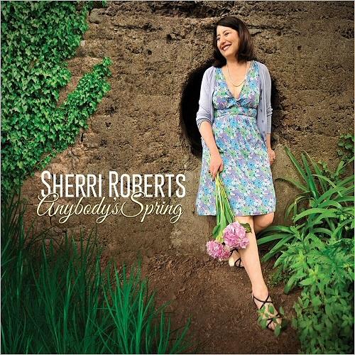 Anybody's Spring - Sherri Roberts