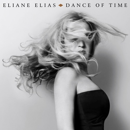 Dance Of Time - Eliane Elias