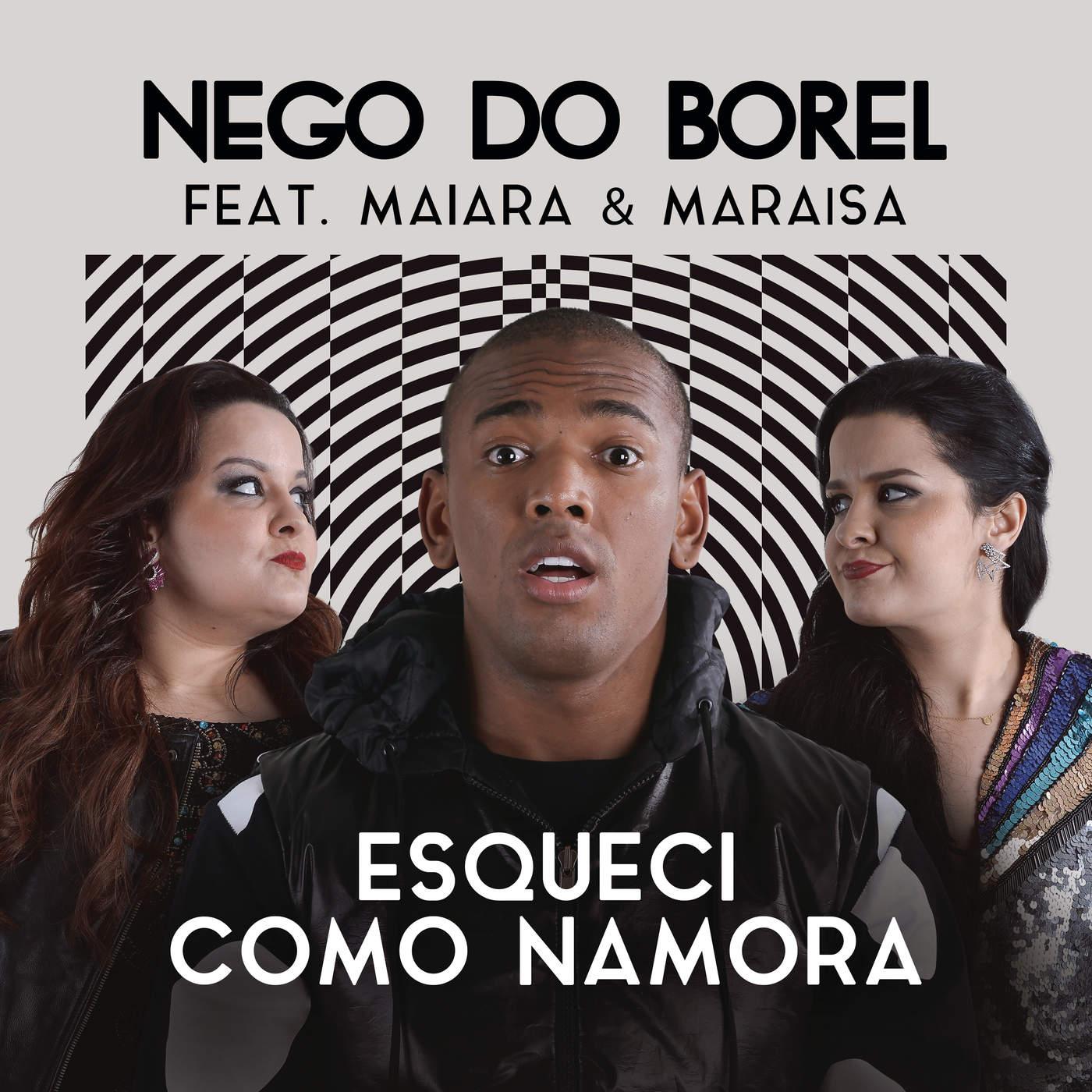 Esqueci Como Namora (Single) - Nego Do Borel