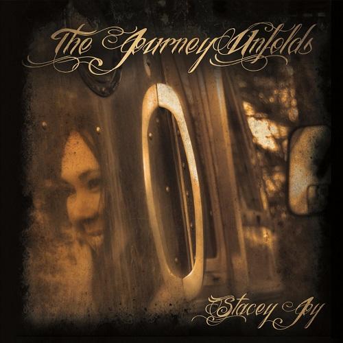 The Journey Unfolds - Stacey Joy