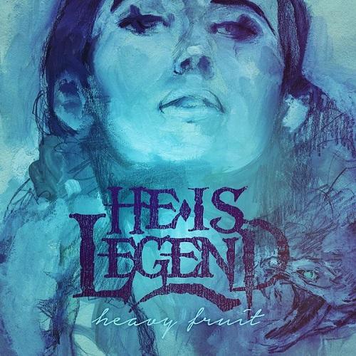 Heavy Fruit - He Is Legend