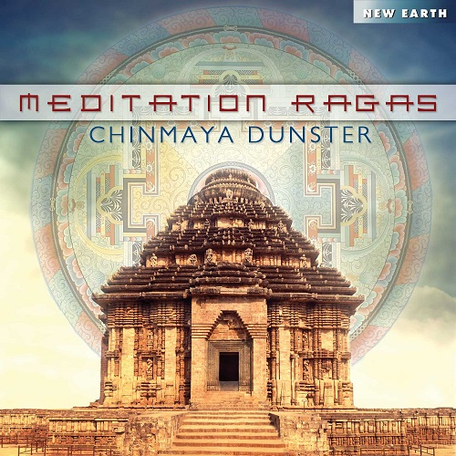 Meditation Ragas - Chinmaya Dunster