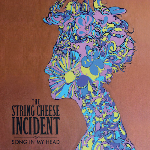 Song In My Head - The String Cheese Incident
