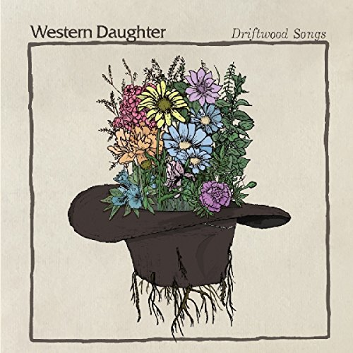 Driftwood Songs - Western Daughter
