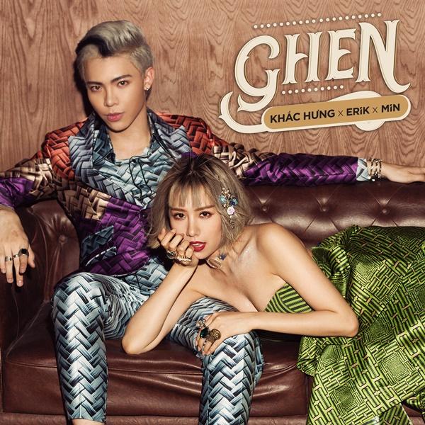 Ghen (Single) - Khắc Hưng -  ERIK -  MIN