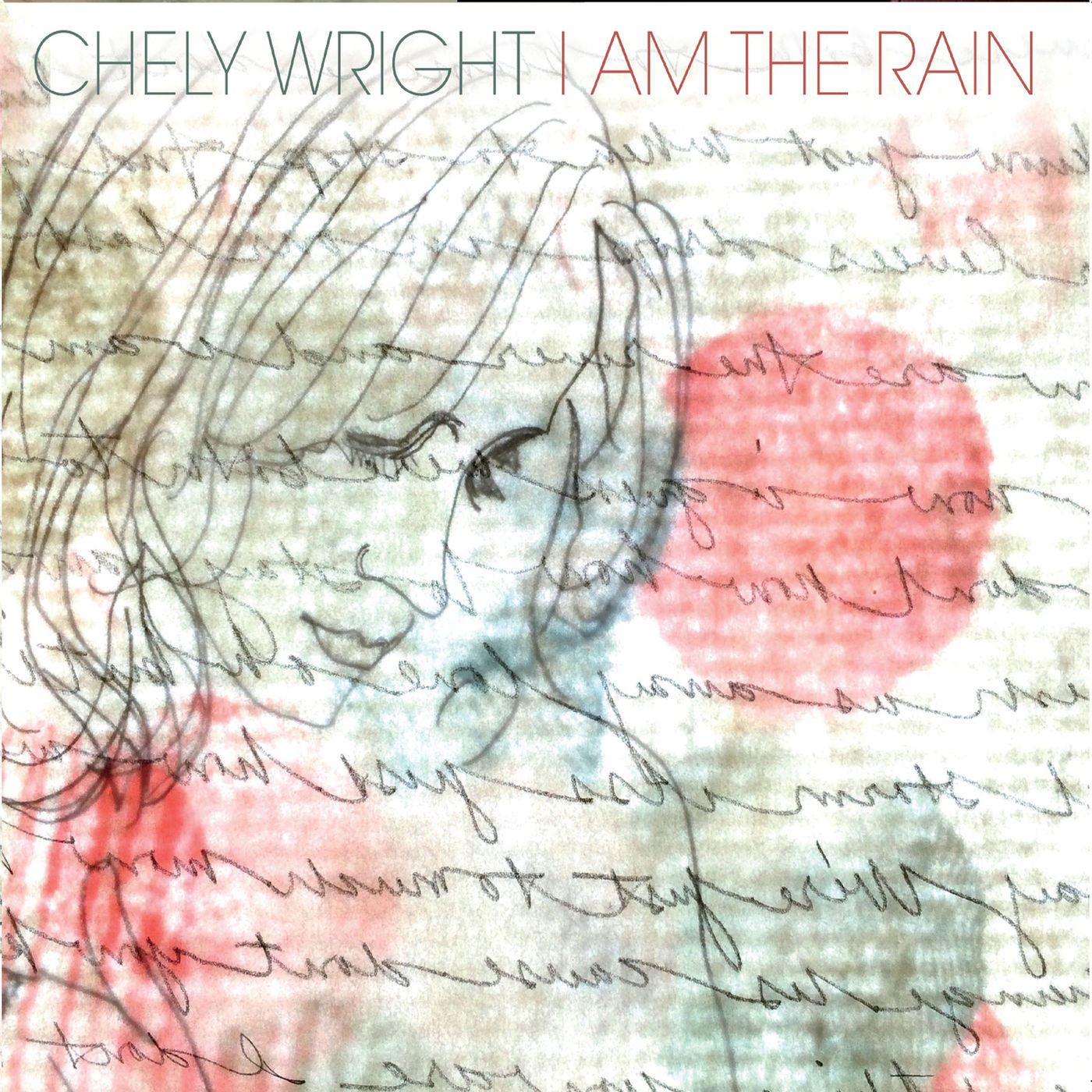 I Am The Rain - Chely Wright