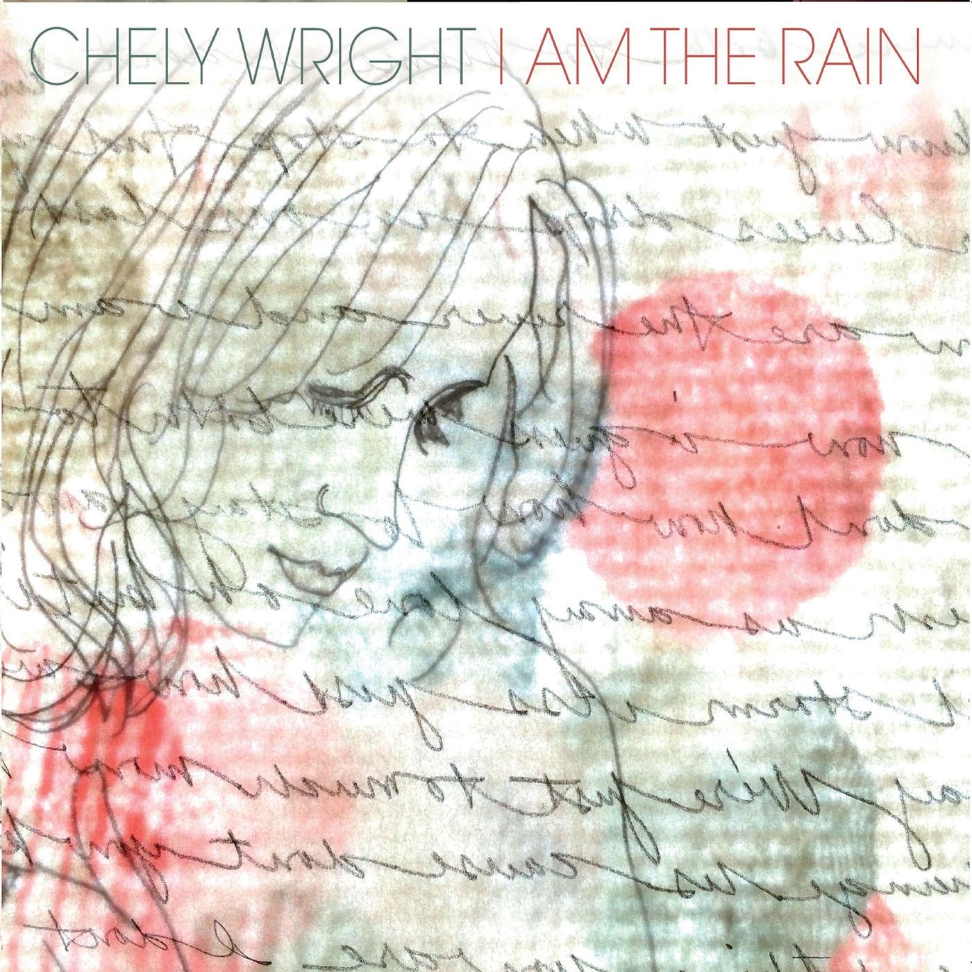 I Am The Rain - Chely Wright