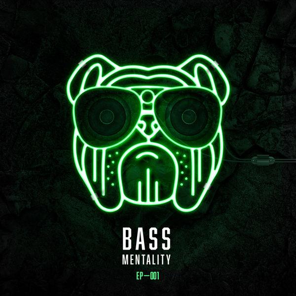 Bass Mentality 001 (EP) - Chris Lorenzo