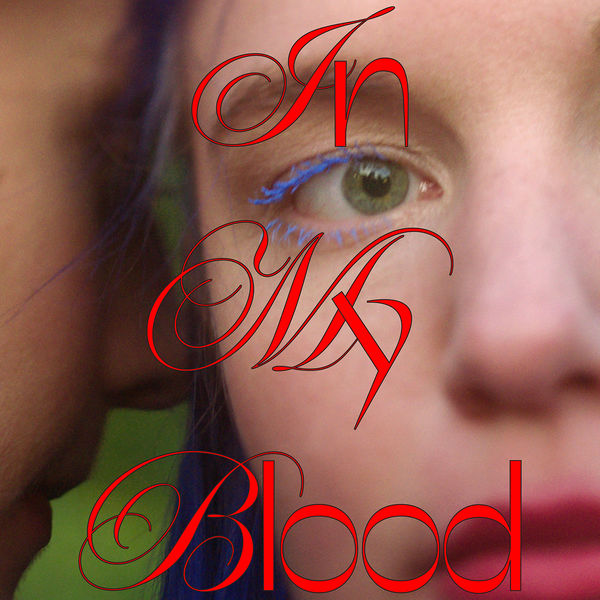 In My Blood (Single) - Ji Nilsson