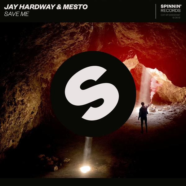 Save Me (Single) - Jay Hardway - Mesto
