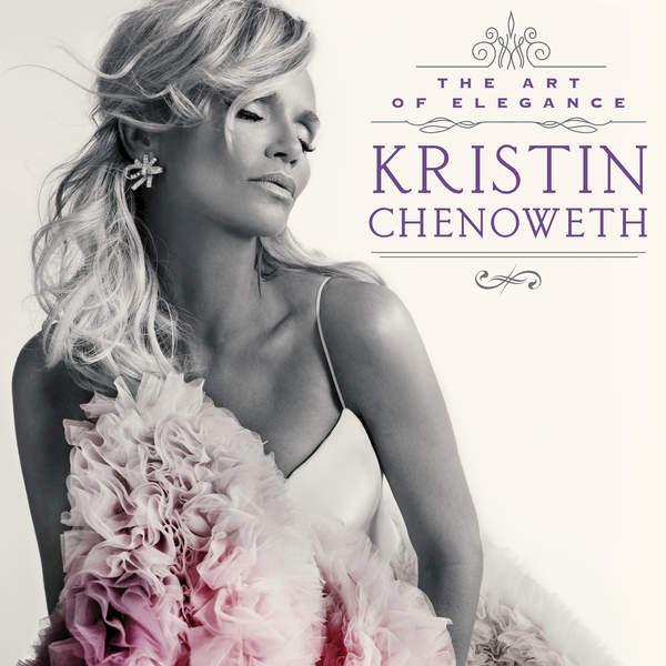 The Art Of Elegance - Kristin Chenoweth