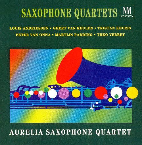 Saxophone Quartets - Aurelia Saxophone Quartet