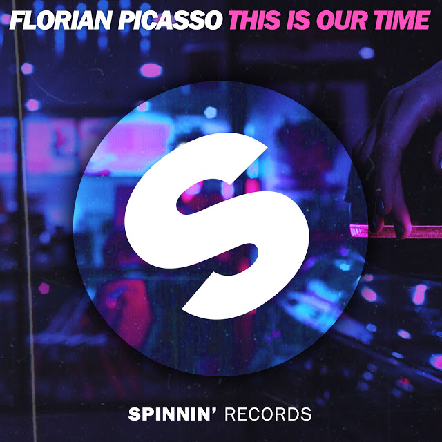 This Is Our Time (Single) - Florian Picasso