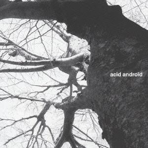 Acid Android - acid android