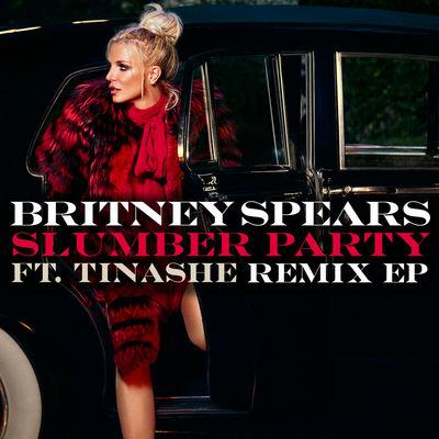 Slumber Party (Remixes) (EP) - Britney Spears -  Tinashe