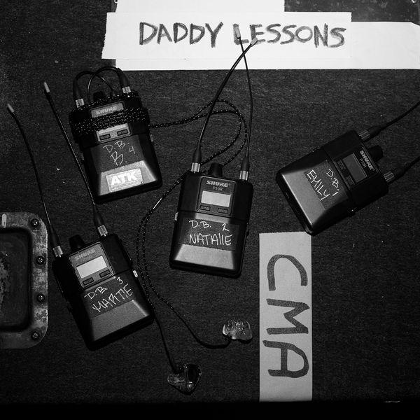 Daddy Lessons (Single) - Beyoncé -  Dixie Chicks