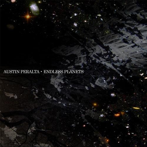 Endless Planets - Austin Peralta