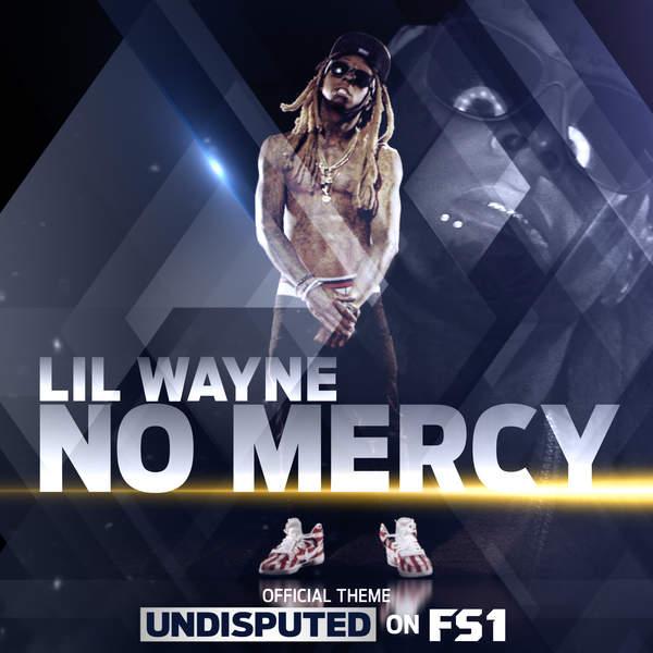No Mercy (Single) - Lil Wayne