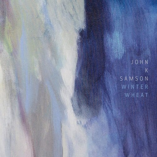 Winter Wheat - John K. Samson