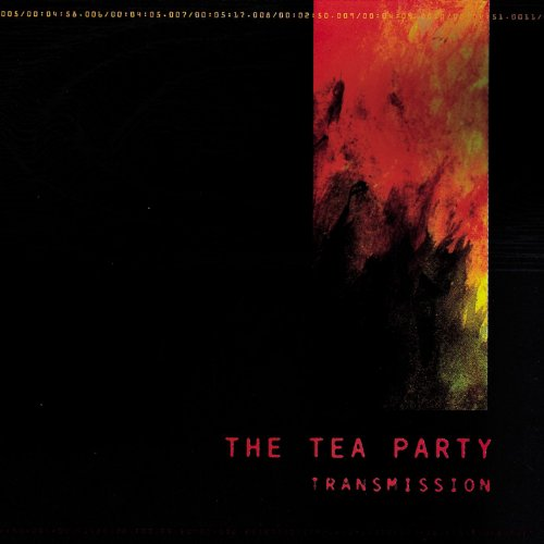 Transmission - The Tea Party