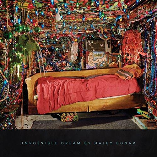 Impossible Dream - Haley Bonar