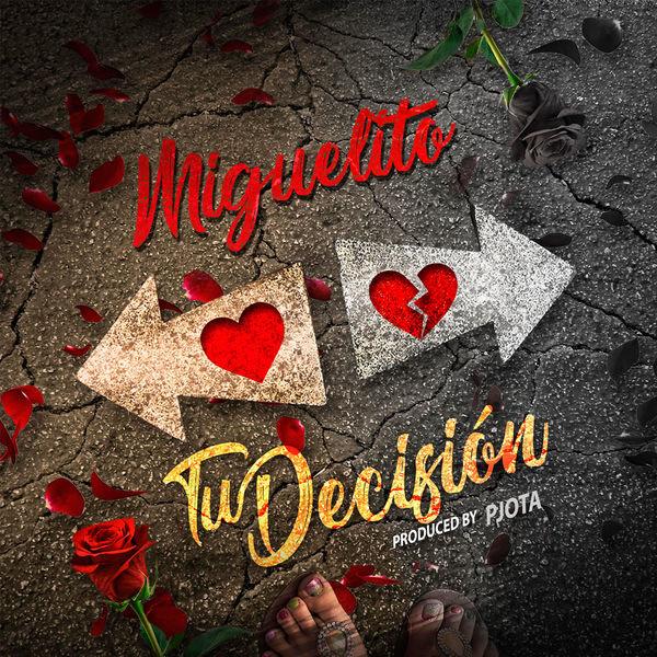 Tu Decisíon (Single) - Miguelito