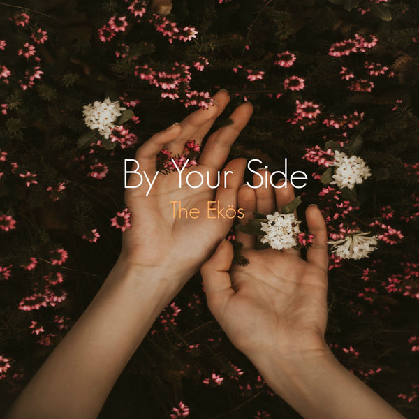 By Your Side (Single) - The Ekös