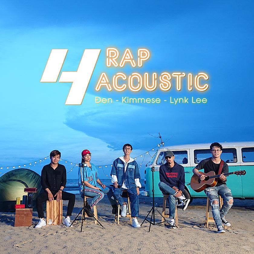 Mashup Rapcoustic 4 (Single) - Đen - Kimmese - Lynk Lee