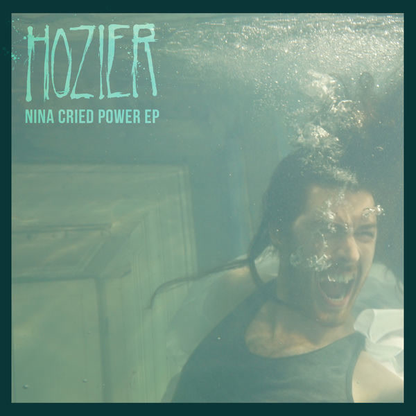 Nina Cried Power (EP) - Hozier