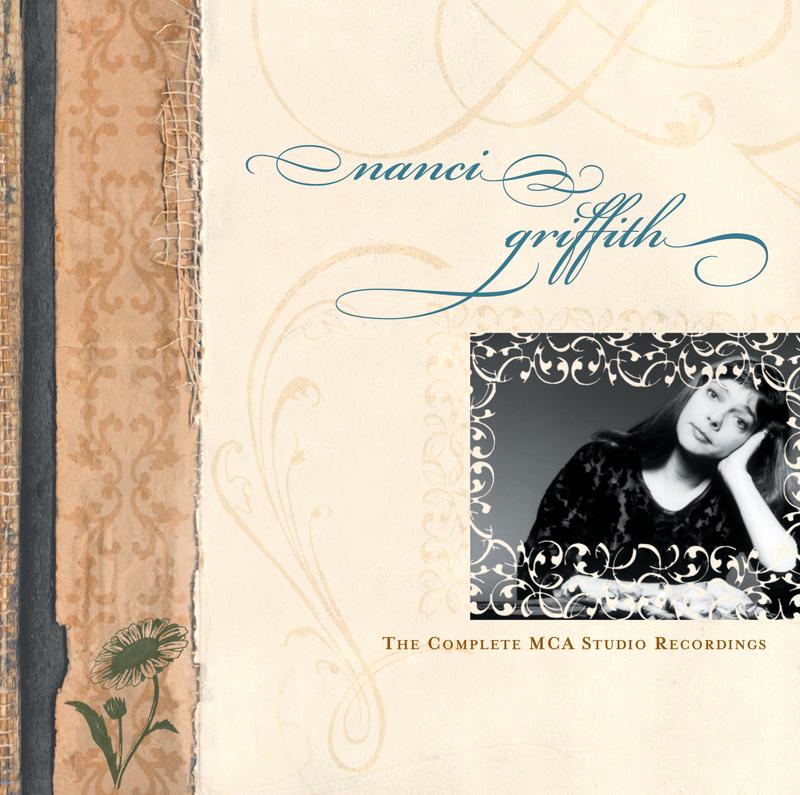 The Complete MCA Studio Recordings - Nanci Griffith