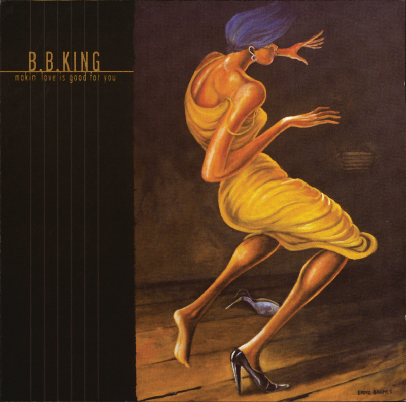 Makin Love is Good For You - B.B. King