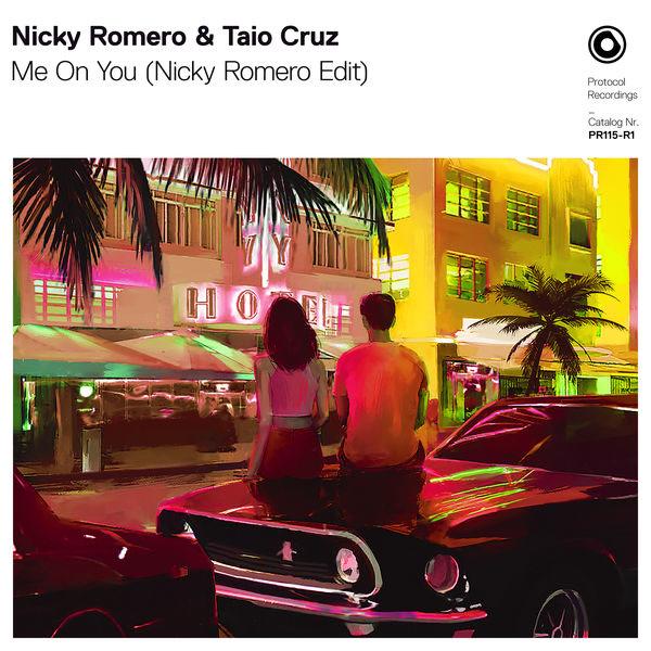 Me On You (Nicky Romero Edit) - Nicky Romero - Taio Cruz