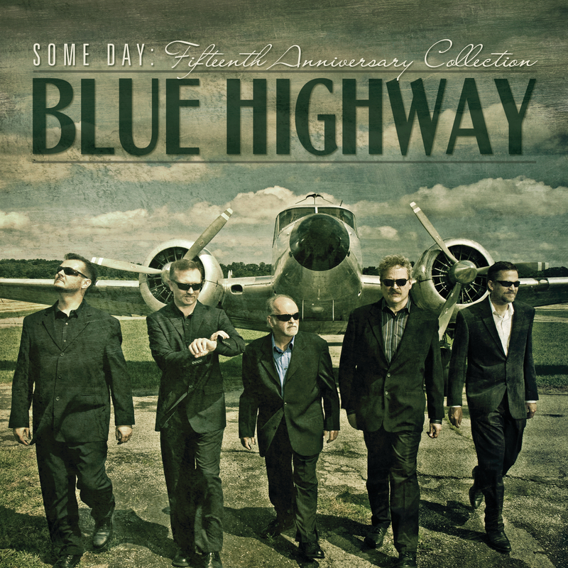 Some Day: Fifteenth Anniversary Collection - Blue Highway