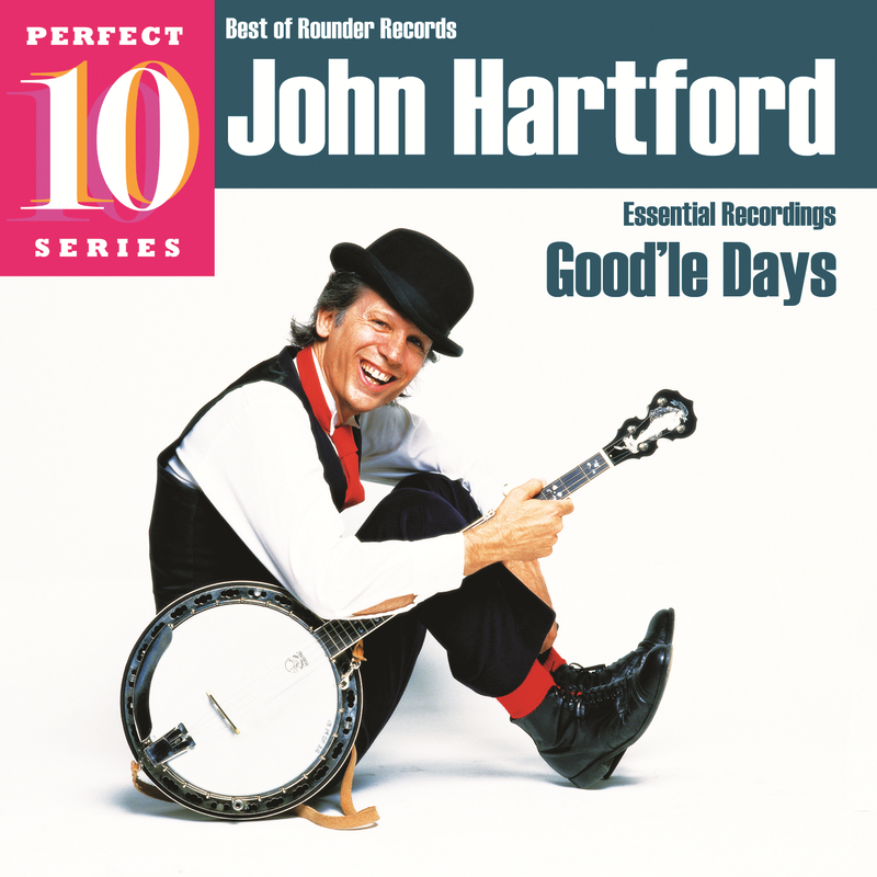 Good - John Hartford