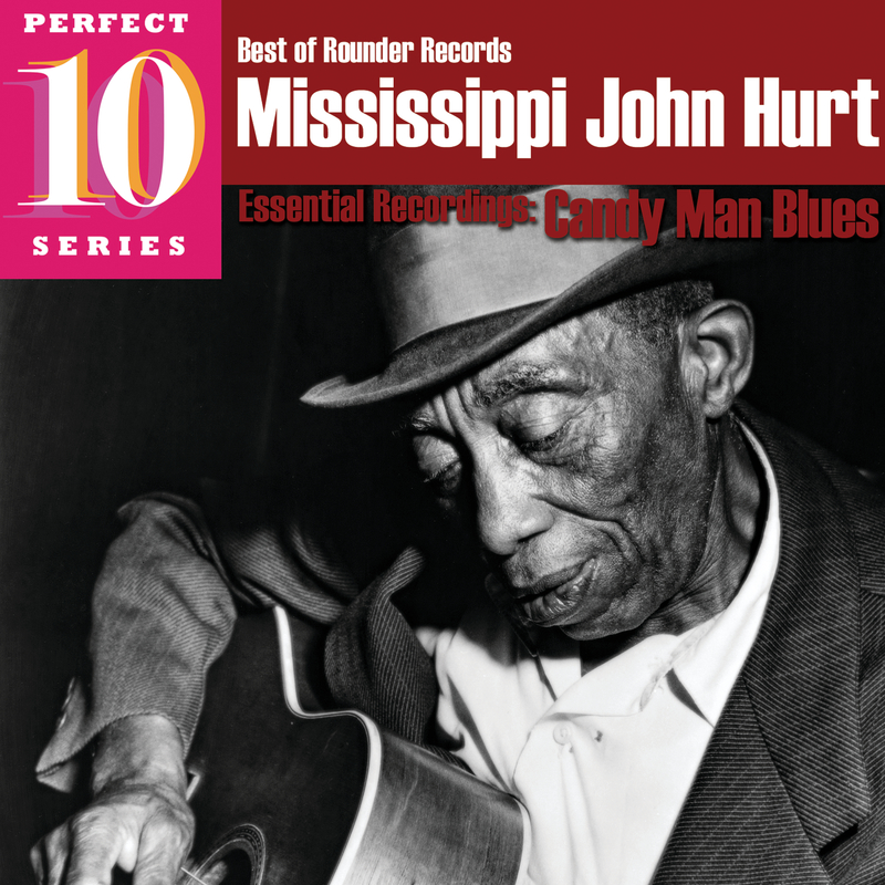 Candy Man Blues - Mississippi John Hurt