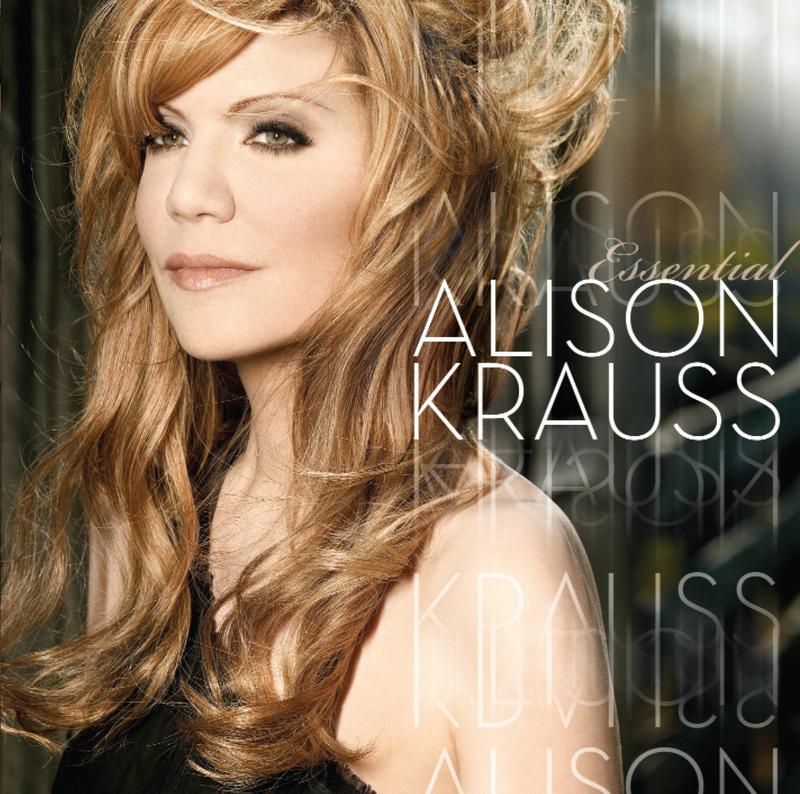 Essential Alison Krauss - Alison Krauss