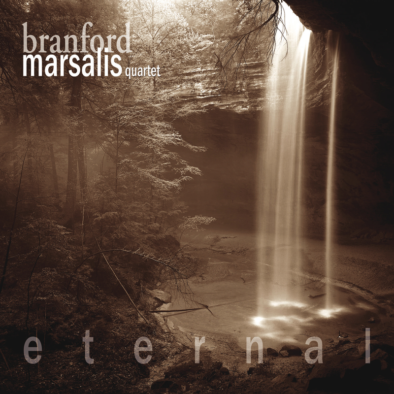 Eternal - Branford Marsalis