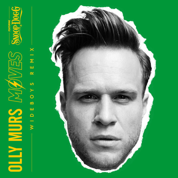 Moves (Wideboys Remix) - Olly Murs - Snoop Dogg
