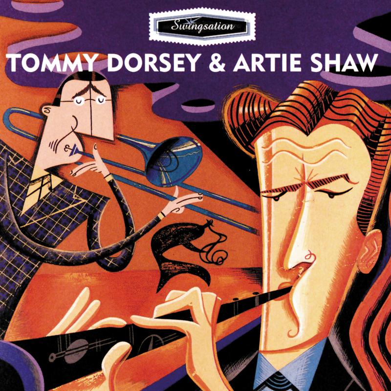 Swing-Sation: Tommy Dorsey & Artie Shaw - Tommy Dorsey - Artie Shaw